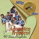 Lo Mejor de Lo Mejor de RCA Victor/Acapulco Tropical