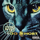 Chase the Cat/Too $hort