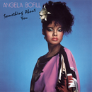 Something About You (Expanded Edition)/Angela Bofill