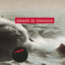 Eduardo De Crescenzo - I Miti/Eduardo De Crescenzo