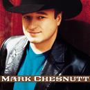 Mark Chesnutt/Mark Chesnutt