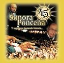 45 Aniversario/Sonora Ponceña
