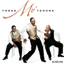 Three Mo' Tenors/Musical Cast Recording