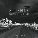 Silence (Remixes)/Sunset Child
