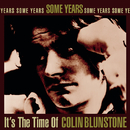 Some Years: It's The Time Of Colin Blunstone/Colin Blunstone