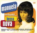 Schuld war nur der Bossa Nova/Manuela