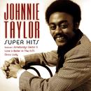 Super Hits/Johnnie Taylor