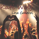 Lose Control (Original Mix) feat.Stephen Ledwith/Kati Wolf