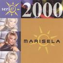Serie 2000/Marisela