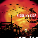 Stop The World/Riddlin' Kids
