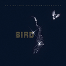 Bird - Original Motion Picture Soundtrack/Charlie Parker