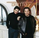 Duetto/Marcelo Alvarez & Salvatore Licitra