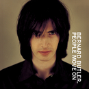 People Move On/Bernard Butler