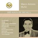 RCA 100 Anos De Musica - Segunda Parte/Marco Antonio Muñíz