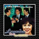 Leyendas Solamente Los Mejores/Eydie Gormé y Los Panchos