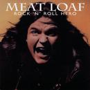 Rock 'N' Roll Hero/Meat Loaf