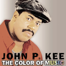 The Color Of Music/John P. Kee