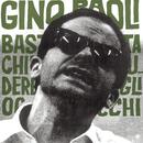 Basta Chiudere Gli Occhi/Gino Paoli