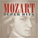 Mozart -- Super Hits/Glenn Gould, Robert Casadesus, Tafelmusik, Philippe Entremont