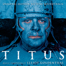 Titus - Original Motion Picture Soundtrack/Elliot Goldenthal