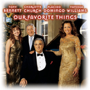 Our Favorite Things/Plácido Domingo