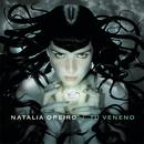 Tu Veneno/Natalia Oreiro