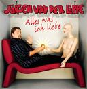 Alles was ich liebe/Jürgen von der Lippe