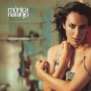 Chicas Malas/Monica Naranjo