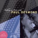 Falling In Love With Paul Desmond/Paul Desmond