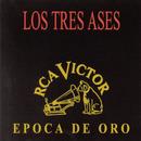 Epoca De Oro/Los Tres Ases