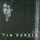 Simple Songs Of Freedom:  The Tim Hardin Collection/Tim Hardin