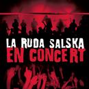 En Concert/La Ruda Salska