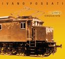 Lampo Viaggiatore/Ivano Fossati and Oscar Prudente