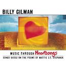 Music Through Heartsongs: Songs Based On The Poems Of Mattie J.T. Stepanek/Billy Gilman