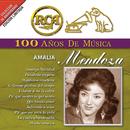 RCA 100 Años de Música/Amalia Mendoza