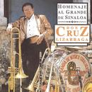 Homenaje al Grande de Sinaloa Don Cruz Lizárraga/Banda Sinaloense el Recodo de Cruz Lizárraga