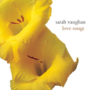 Love Songs/Sarah Vaughan