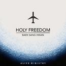 Holy Freedom/Sanghwan Baek