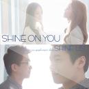 Shine on You/Shine Us