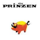Schweine/Die Prinzen