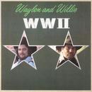 WWII/Waylon Jennings & Willie Nelson