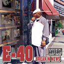 Breakin News/E-40