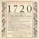 Super Hits of 1720/Philharmonia Virtuosi of New York, Richard Kapp