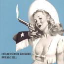 Bufalo Bill/Francesco De Gregori