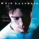 From There To Here/Kyle Eastwood
