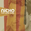 Vivir Como Antes/Nicho Hinojosa