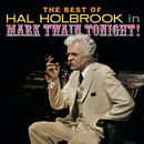 The Best of Hal Holbrook in Mark Twain Tonight!/Original Cast of Mark Twain Tonight!