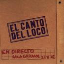 El Canto del Loco en Directo/El Canto del Loco