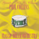 Phil Collins - Greatest Hits Go Classic/Classic Dream Orchestra