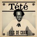 Fils De Cham/Tété